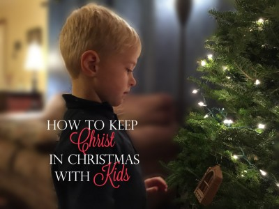 How to Keep Christ in Christmas with Kids